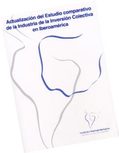 Actualización del Estudio Comparativo de la Industria de la Inversión Colectiva en Iberoamérica